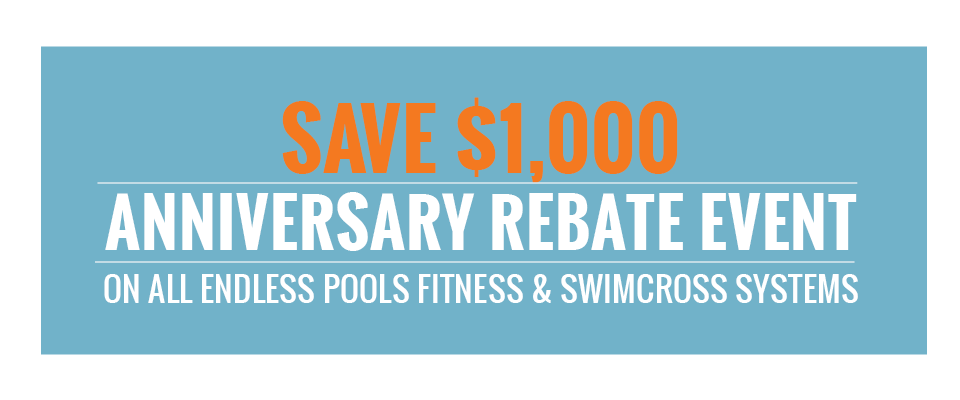 Endless Pools Rebate Event